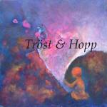 Trost & hopp